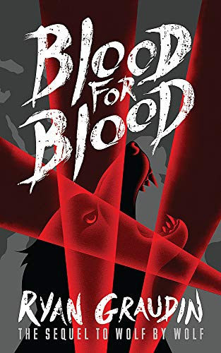 9781780622057: Wolf by Wolf: Blood for Blood: Book 2
