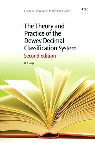 9781780634043: The Theory and Practice of the Dewey Decimal Classification System (Chandos Information Professional Series)