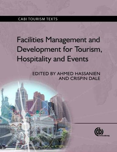 9781780640341: Facilities Management and Development for Tourism, Hospitality and Events (Tourism Studies)