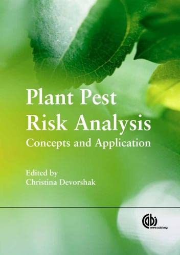 9781780640365: Plant Pest Risk Analysis: Concepts and Application