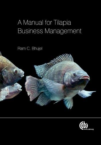 9781780641362: A Manual for Tilapia Business Management