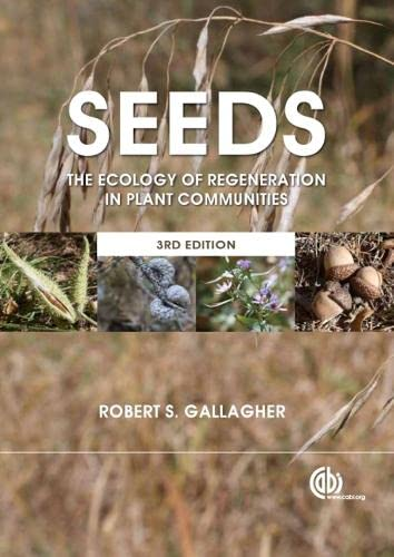 9781780641836: Seeds: The Ecology of Regeneration in Plant Communities
