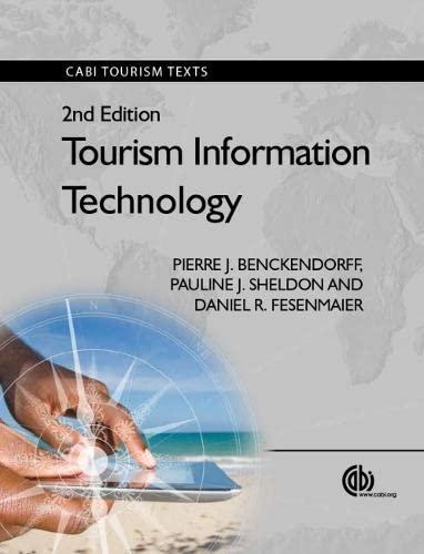 Tourism Information Technology (CABI Tourism Texts): DanielR. Fesenmaier; Pauline J. Sheldon; ...