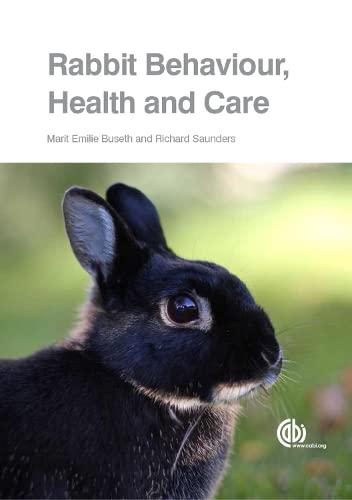 9781780641904: Rabbit Behaviour, Health and Care