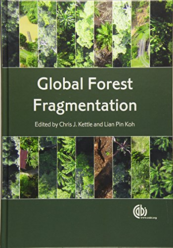 Global Forest Fragmentation: Kettle, Chris J. & Koh, Lian Pin