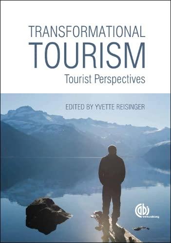 9781780642093: Transformational Tourism: Tourist Perspectives