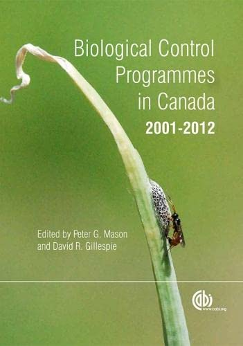 9781780642574: Biological Control Programmes in Canada 2001-2012