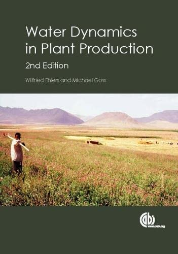 9781780643823: Water Dynamics in Plant Production