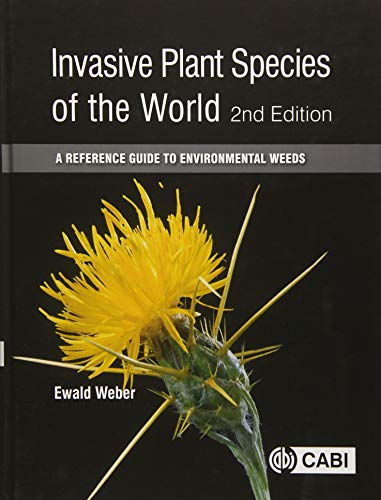 9781780643861: Invasive Plant Species of the World: A Reference Guide to Environmental Weeds