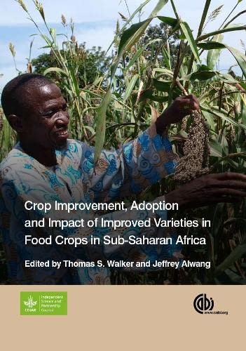 9781780644011: Crop Improvement, Adoption, and Impact of Improved Varieties in Food Crops in Sub-Saharan Africa