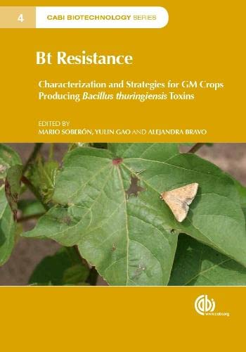 9781780644370: Bt Resistance: Characterization and Strategies for GM Crops Producing Bacillus Thuringiensis Toxins