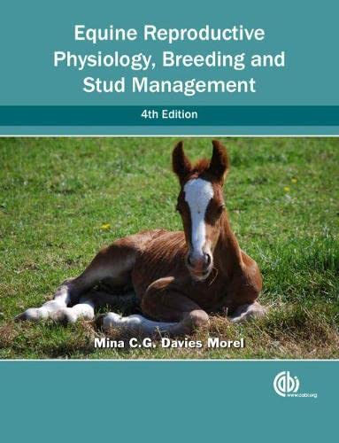 Equine Reproductive Physiology, Breeding and Stud Management: Davies Morel, Mina C. G.
