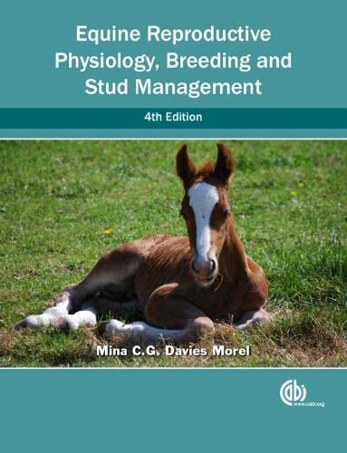 9781780644417: Equine Reproductive Physiology, Breeding and Stud Management