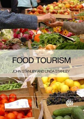 9781780645018: Food Tourism: A Practical Marketing Guide
