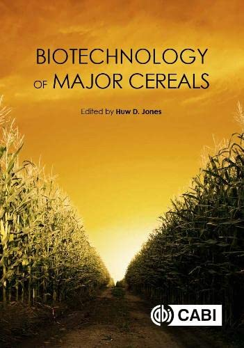 9781780645193: Biotechnology of Major Cereals