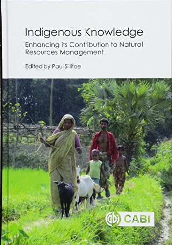 Indigenous Knowled: Enhancing its Contribution to Natural: Paul Sillitoe, Andrew