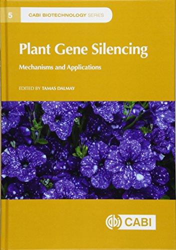 Plant Gene Silencing: Tamas Dalmay (editor),