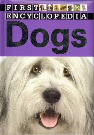 9781780650357: Dogs (First Encyclopedia)