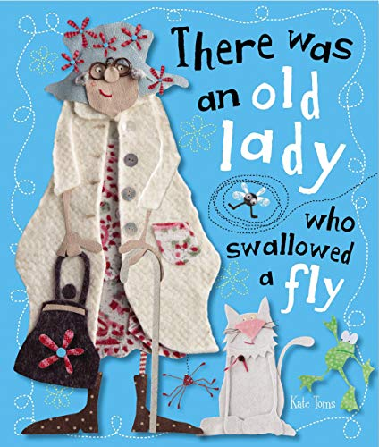 9781780653235: There Was An Old Lady Who Swallowed a Fly