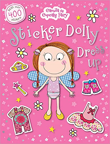 9781780654249: Camilla the Cupcake Fairy Sticker Dolly Dress Up