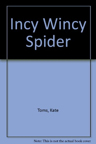 9781780654591: Incy Wincy Spider: Kate Toms Picture Books