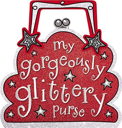 My Gorgeously Glittery Purse: Boon, Fiona