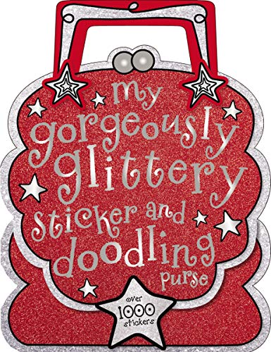 My Gorgeously Glittery Sticker and Doodling Purse: Laura McNab, Sarah Vince