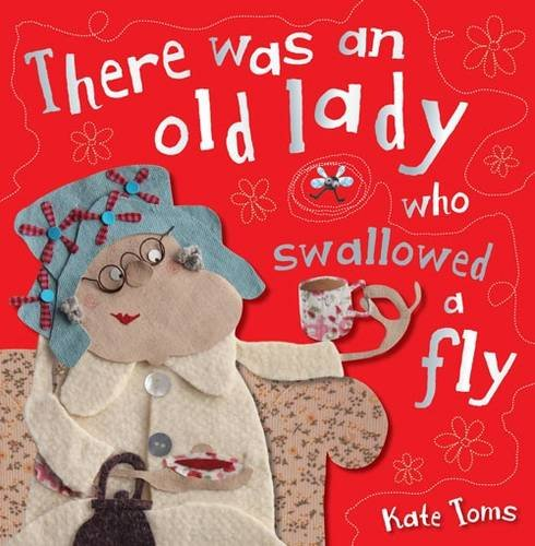 9781780656663: There Was an Old Lady Who Swallowed a Fly