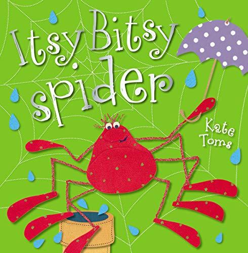 9781780657103: Itsy Bitsy Spider (Kate Toms)