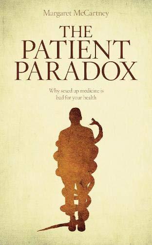 9781780660004: Patient Paradox