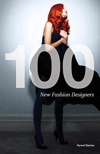 9781780670072: 100 New Fashion Designers