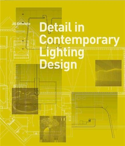 Detail in Contemporary Lighting Design: Entwistle, Jill