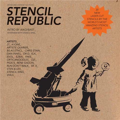 9781780670133: Stencil Republic