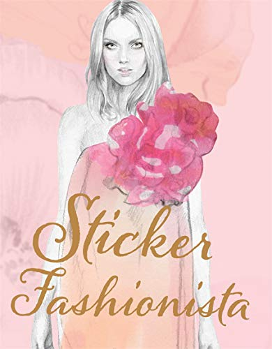 Sticker Fashionista 9781780670171 With over 200 stickers and 40 outfits this book takes the concept of the sticker book and gives it a makeover. With cool pictures of ama