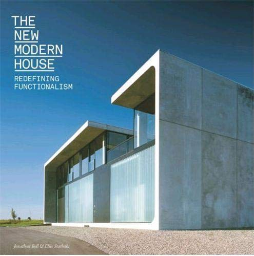 9781780670256: The New Modern House: Redefining Functionalism