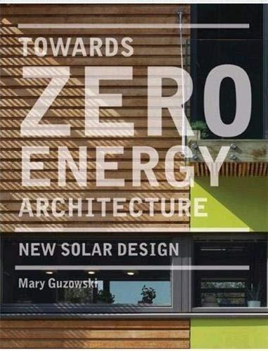 9781780670263: Towards Zero Energy Architecture: New Solar Design