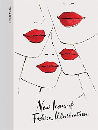 9781780671048: New Icons of Fashion Illustration