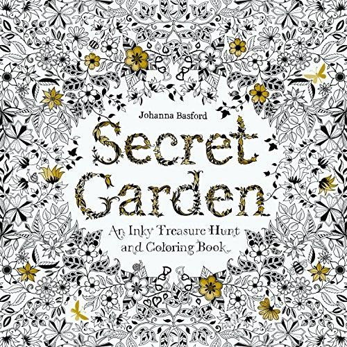 Secret Garden: An Inky Treasure Hunt and Colouring Book: Johanna Basford