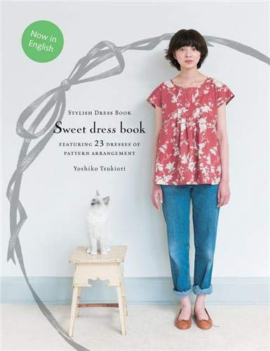 9781780671086: Sweet Dress Book: 23 Dresses of Pattern Arrangement