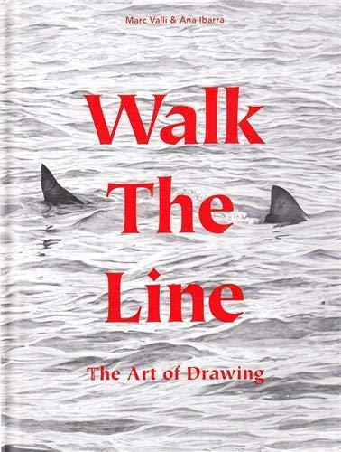 9781780671109: Walk the Line: The Art of Drawing