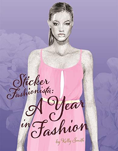 9781780671130: Sticker Fashionista: A Year in Fashion (Sticker Fashionista 2)