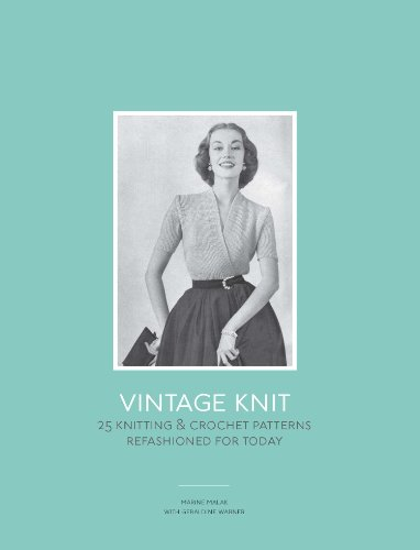 9781780671666: Vintage Knit: 25 Knitting and Crochet Patterns Refashioned for Today