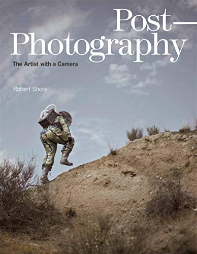 9781780672281: Post-Photography: The Artist with a Camera (Elephant Book)