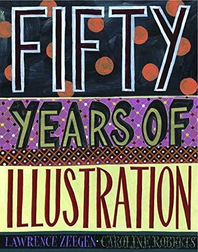Fifty Years of Illustration: Caroline Roberts, Lawrence Zeegen