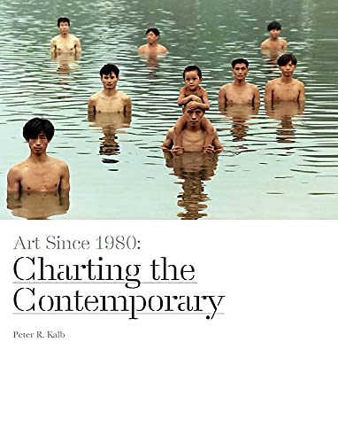 9781780672809: Art Since 1980: Charting the Contemporary