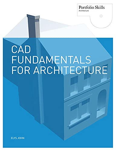 Cad Fundamentals for Architecture (Paperback): Elys John