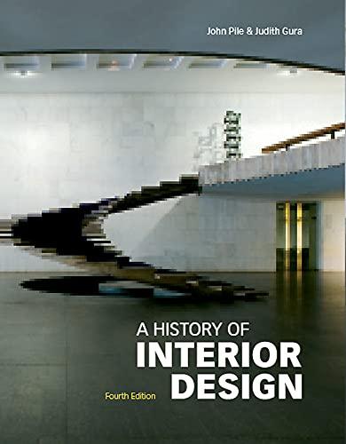 A History of Interior Design: John Pile,Judith Gura