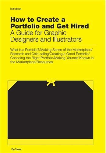 9781780672922: How to Create a Portfolio & Get Hired: A Guide for Graphic Designers and Illustrators