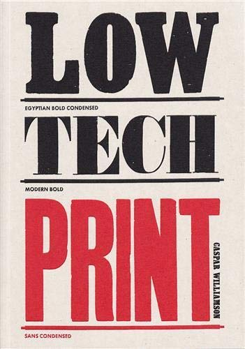 9781780672977: Low-Tech Print : Contemporary Hand-Made Printing