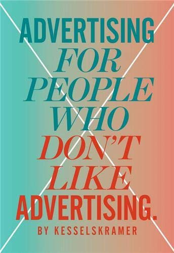 9781780673202: Advertising for People Who Don't Like Advertising